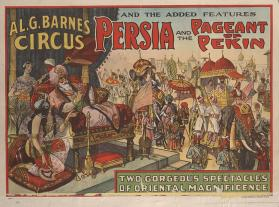 Al. G. Barnes Circus: Persia and the Pageant of Pekin