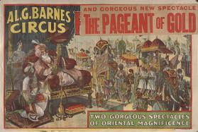 Al. G. Barnes Circus: The Pageant of Gold