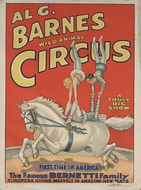 Al. G. Barnes Circus: The Bernetti Family
