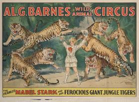 Al. G. Barnes Circus: The Fearless Mabel Stark