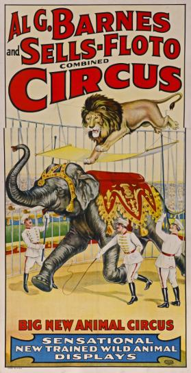 Al G. Barnes-Sells Floto Circus: Big New Animal Circus