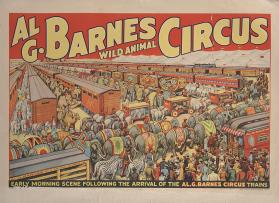 Al. G. Barnes Circus: Early Morning Scene