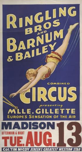 Ringling Bros. and Barnum & Bailey: Mademoiselle Gillette Europe's Sensation of the Air