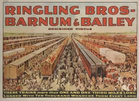 Ringling Bros. and Barnum & Bailey: Trains One and One Third Miles Long