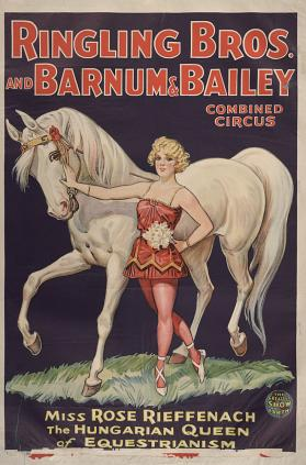 Ringling Bros. and Barnum & Bailey: Miss Rose Rieffenach