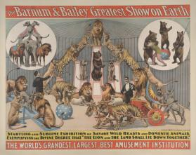 Barnum & Bailey: Startling and Sublime Savage Wild Beasts