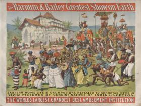 Barnum & Bailey: Eastern Home Life and Occupations