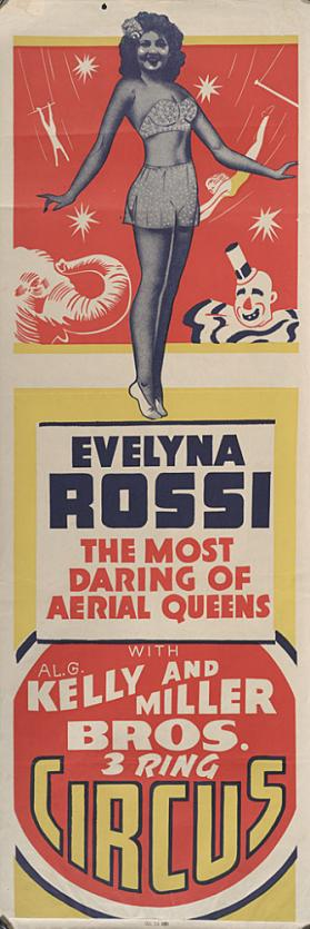 Al G. Kelly-Miller: Evelyna Rossi, Aerial Queen