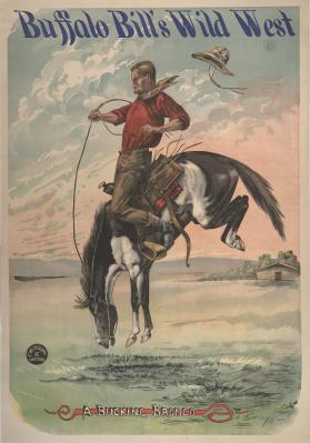 Buffalo Bill Wild West: A Bucking Bronco