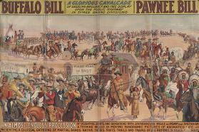 Buffalo Bill & Pawnee Bill: A Glorious Cavalcade