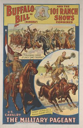 Buffalo Bill & 101 Ranch: The Military Pageant