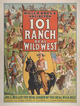 101 Ranch Wild West: Jos. C. Miller