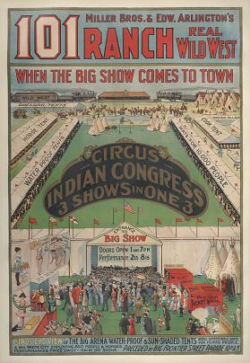 101 Ranch Wild West: Circus-Indian Congress