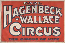 Hagenbeck-Wallace: The Circus Deluxe