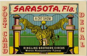 Sarasota FL Post Card Decal Promoting Ringling Bros Circus