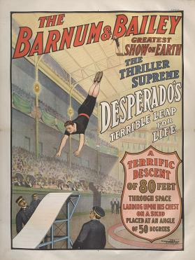 Barnum & Bailey: Desperado's Terrible Leap for Life