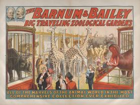 Barnum & Bailey: Big Traveling Zoological Gardens