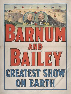 Barnum & Bailey: Greatest Show On Earth