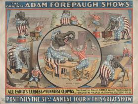 Adam Forepaugh: All Earth's Largest and Funniest Clowns